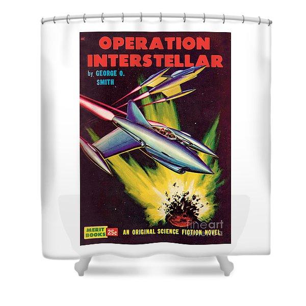Operation Interstellar Shower Curtain