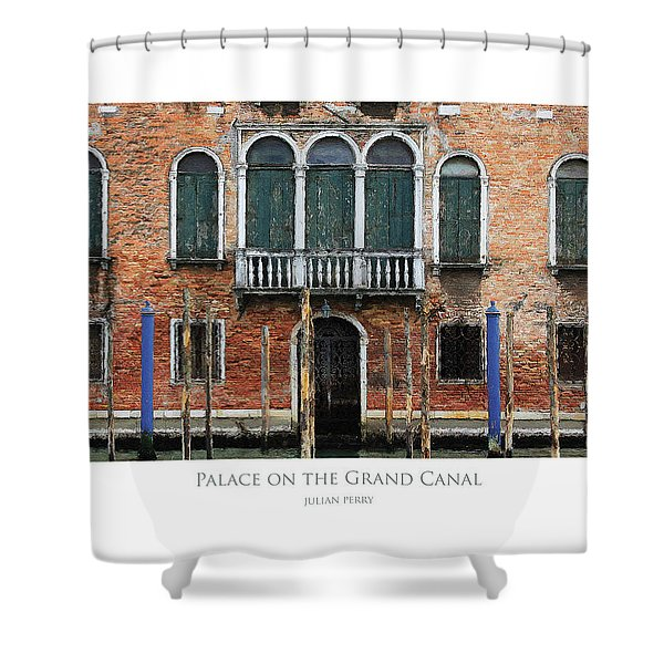Palace On The Grand Canal Shower Curtain