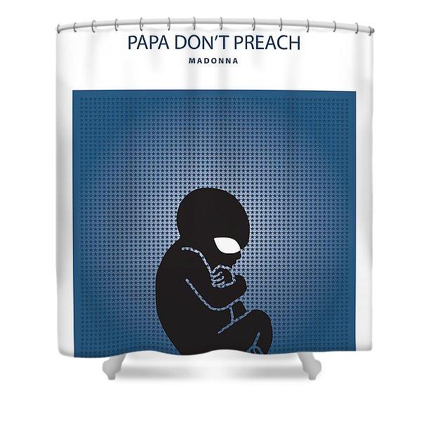 Papa Don't Preach -- Madonna Shower Curtain