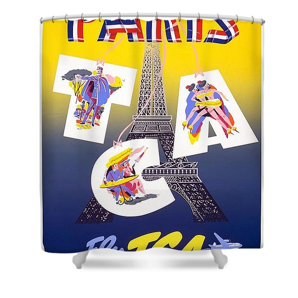 Paris - Fly Tca, Trans Canada Air Lines - Eiffel Tower - Retro Travel Poster - Vintage Poster Shower Curtain