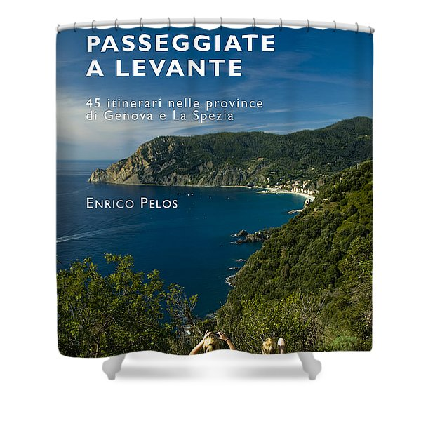 Passeggiate A Levante - The Book By Enrico Pelos Shower Curtain