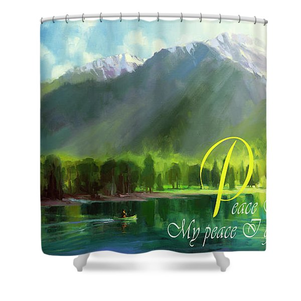 Peace I Give You Shower Curtain