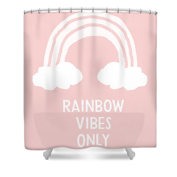 Pink Rainbow Vibes Only- Art By Linda Woods Shower Curtain