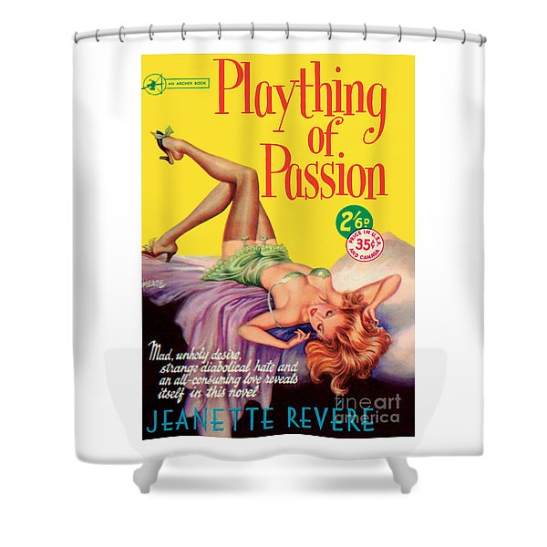 Plaything Of Passion Shower Curtain