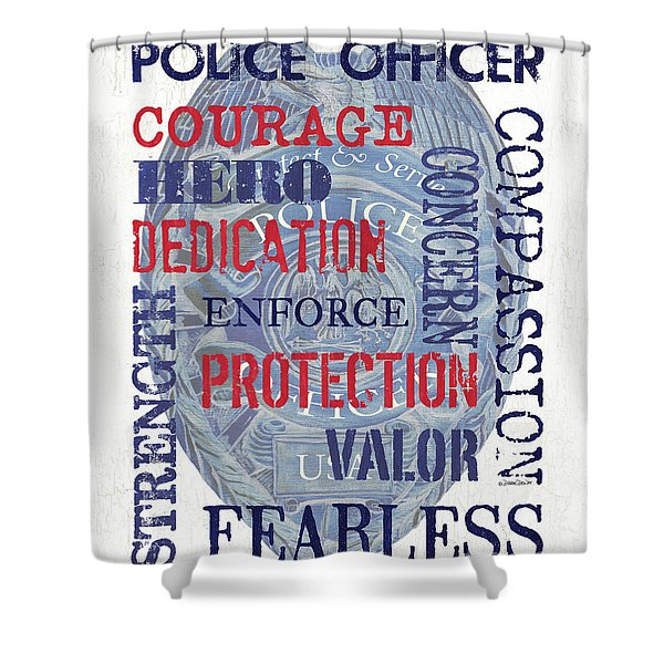 Police Inspirational 1 Shower Curtain
