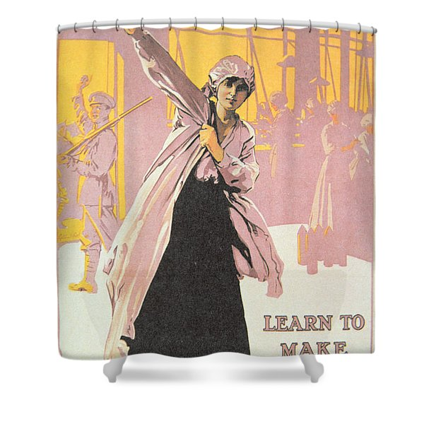 Poster Depicting Women Making Munitions  Shower Curtain