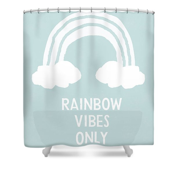 Rainbow Vibes Only Blue- Art By Linda Woods Shower Curtain
