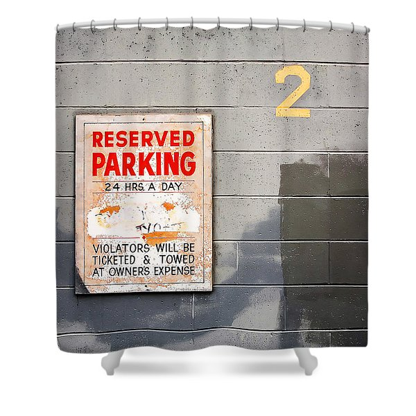 Reserved Parking Shower Curtain