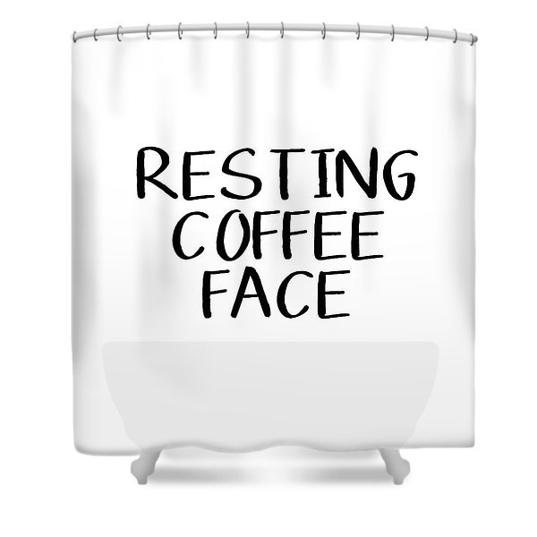 Resting Coffee Face-art By Linda Woods Shower Curtain