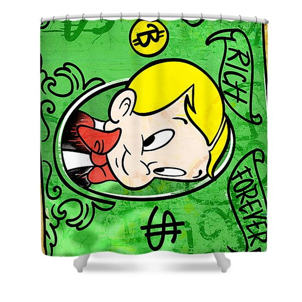 Rich Forever Shower Curtain