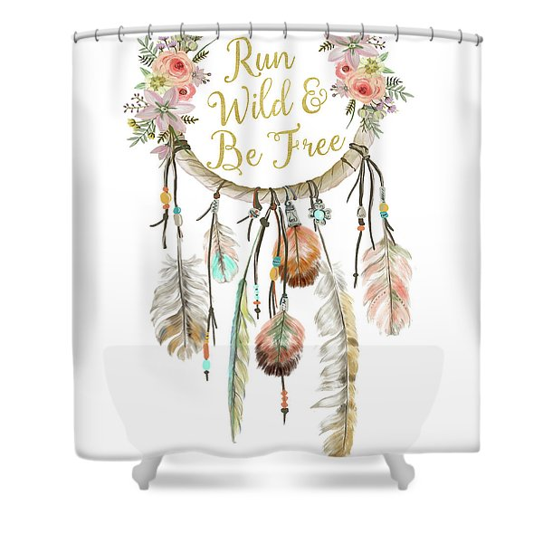 Run Wild And Be Free Dreamcatcher Boho Feather Pillow Shower Curtain