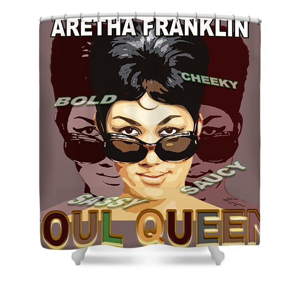 Sassy Soul Queen Aretha Franklin Shower Curtain
