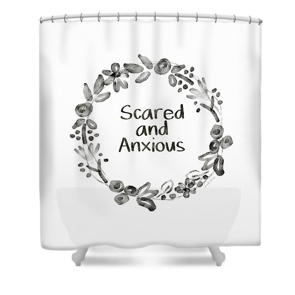 Scared And Anxious- Art By Linda Woods Shower Curtain