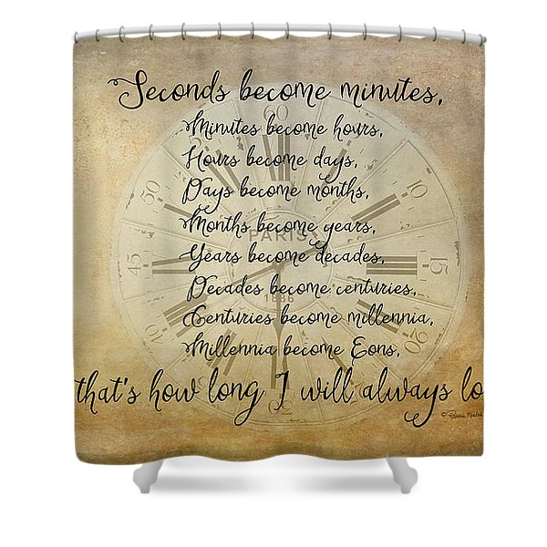 Seconds Become Eons Shower Curtain
