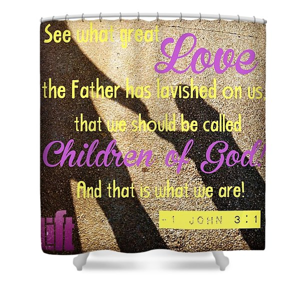 See What Great Love The Father Has Shower Curtain