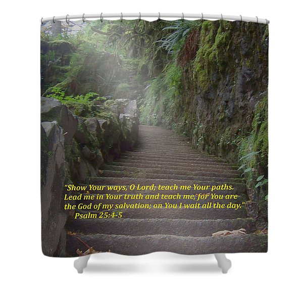Shower Curtain featuring the digital art Show Me Your Ways, O Lord by Charles Robinson