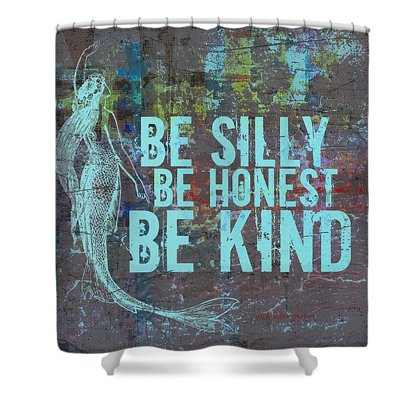 Silly Honest Kind Mermaid Shower Curtain