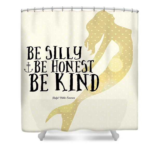 Silly Honest Kind Mermaid V4 Shower Curtain