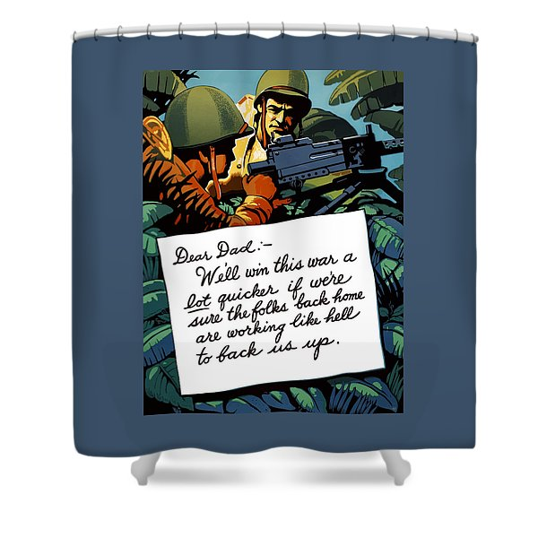 Soldier's Letter Home To Dad -- Ww2 Propaganda Shower Curtain
