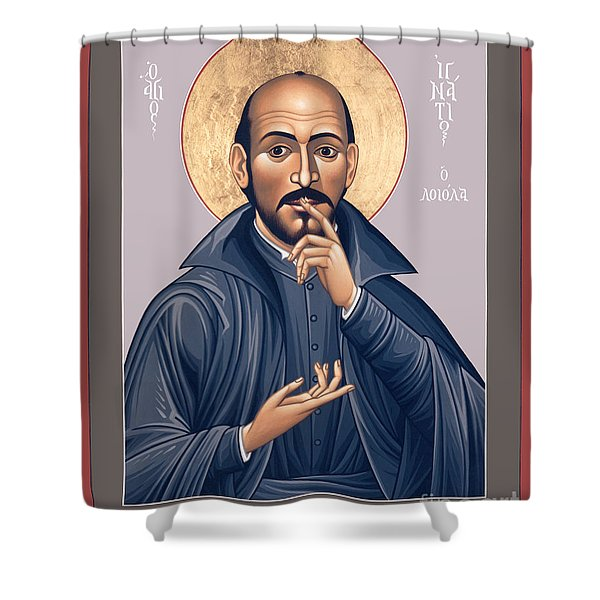 St. Ignatius Loyola - Rligl Shower Curtain