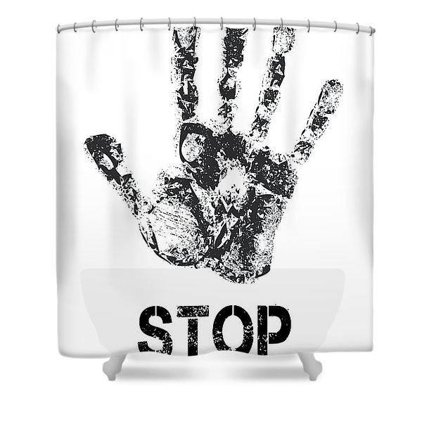 Stop ...... What You Are Doing Shower Curtain