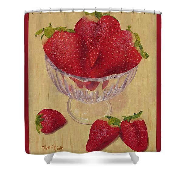Shower Curtain featuring the painting Strawberries In Crystal Dish by Nancy Nale