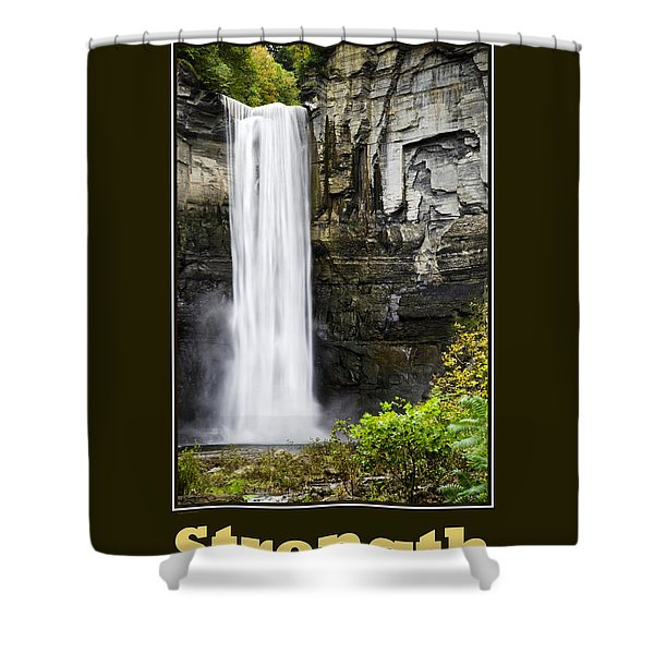 Strength Inspirational Poster Shower Curtain