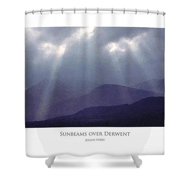 Sunbeams Over Derwent Shower Curtain