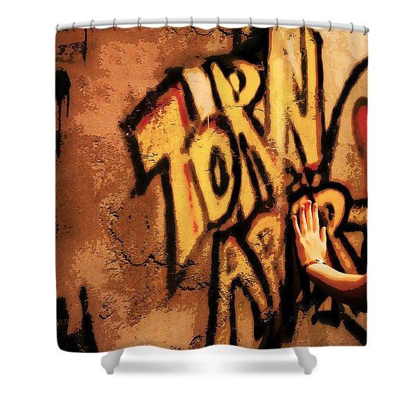 Tear This Wall Down Shower Curtain
