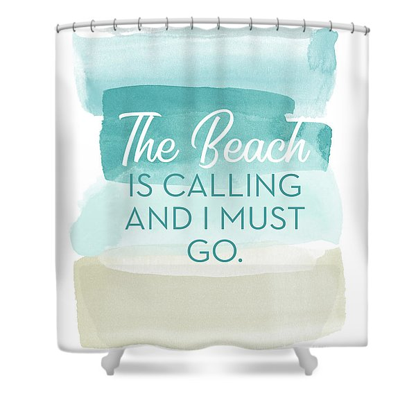 The Beach Is Calling- Art By Linda Woods Shower Curtain