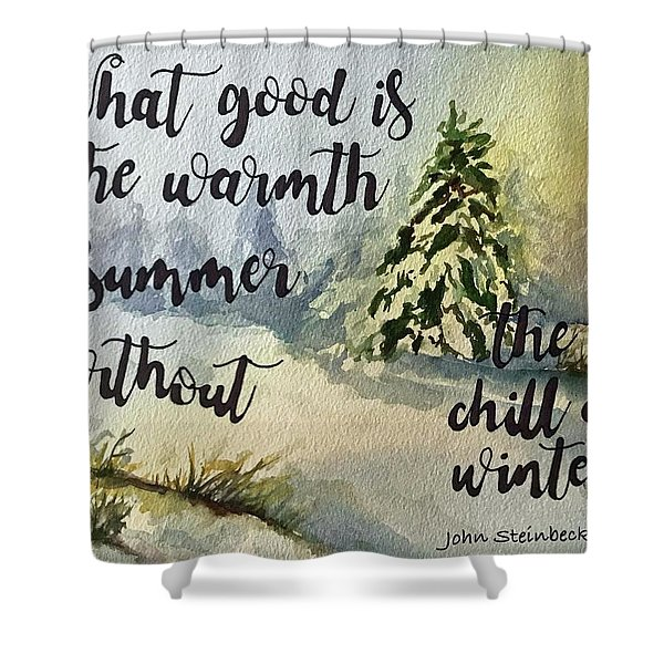 The Chill Of Winter Shower Curtain