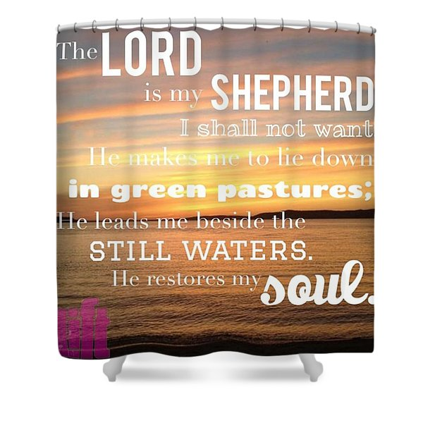 The Lord Is My Shepherd; I Shall Not Shower Curtain