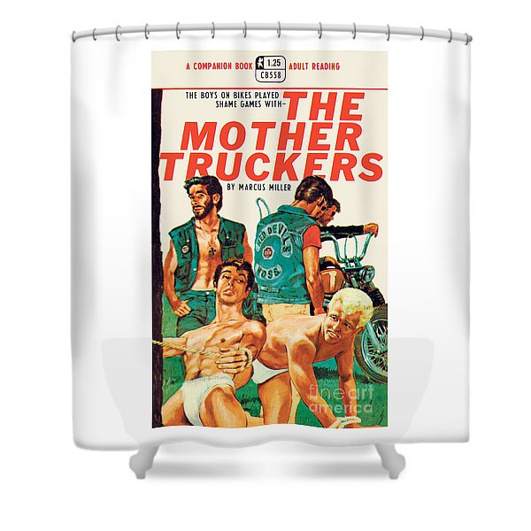 The Mother Truckers Shower Curtain
