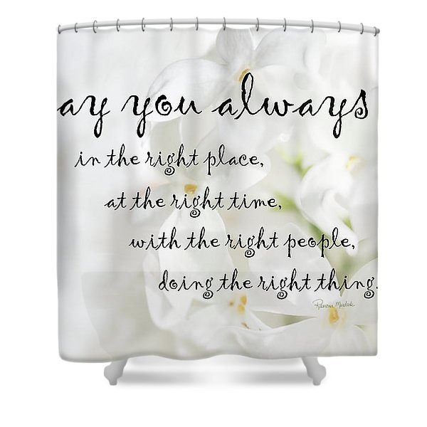 The Right Place Blessing Shower Curtain