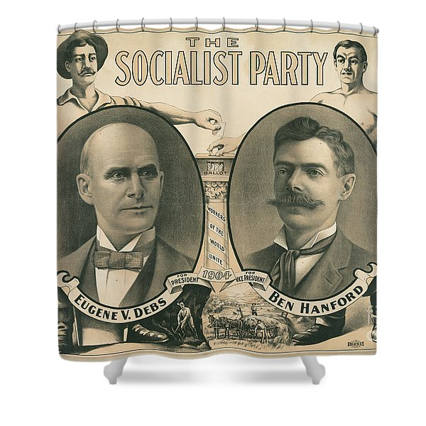 The Socialist Party Presidential Ticket Of 1904 Shower Curtain