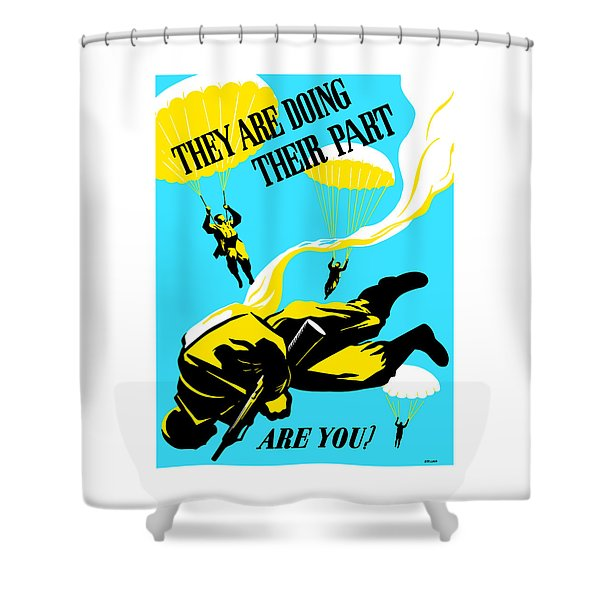 They Are Doing Their Part - Are You Shower Curtain