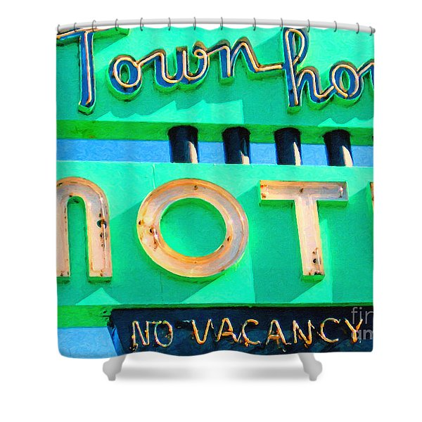 Town House Motel . No Vacancy Shower Curtain