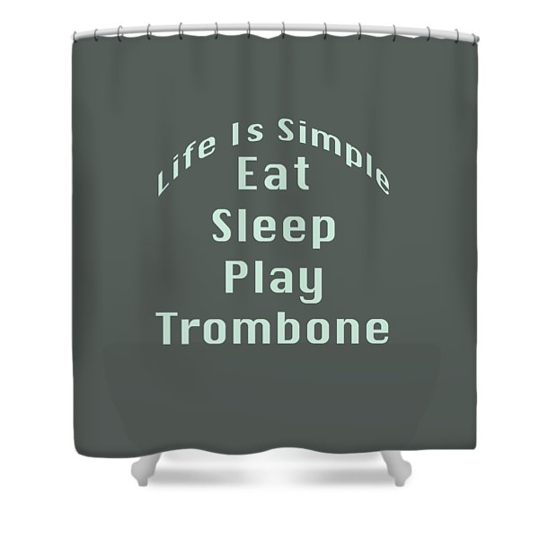 Trombone Eat Sleep Play Trombone 5518.02 Shower Curtain
