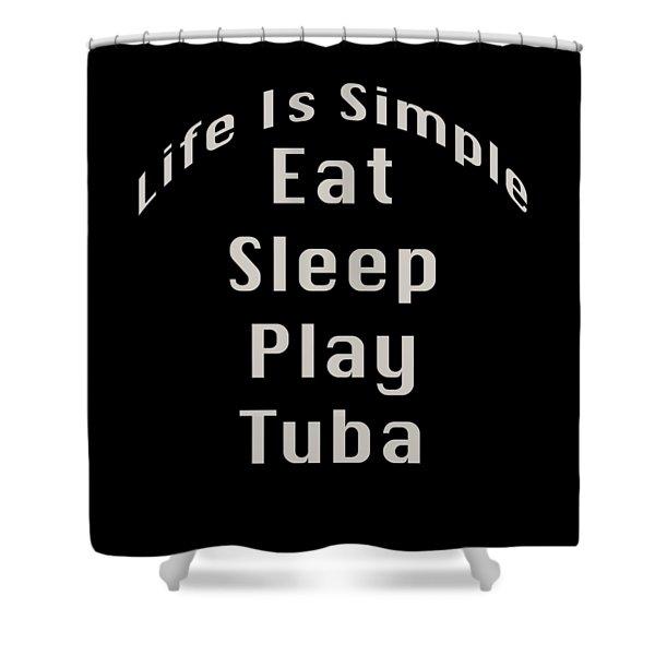 Tuba Eat Sleep Play Tuba 5519.02 Shower Curtain
