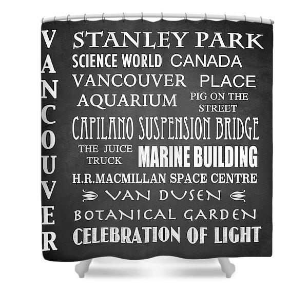 Vancouver Famous Landmarks Shower Curtain