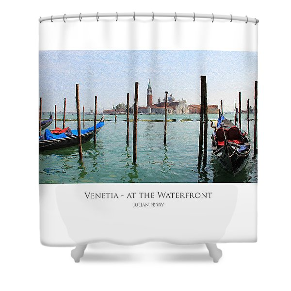 Venetia - At The Waterfront Shower Curtain