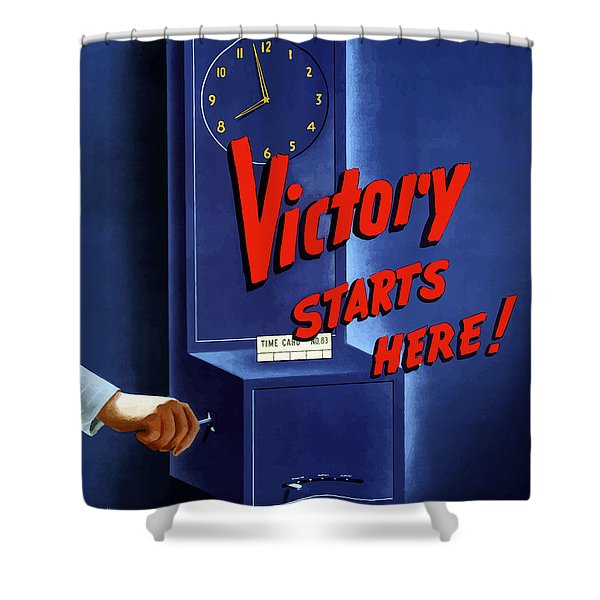Victory Starts Here Shower Curtain