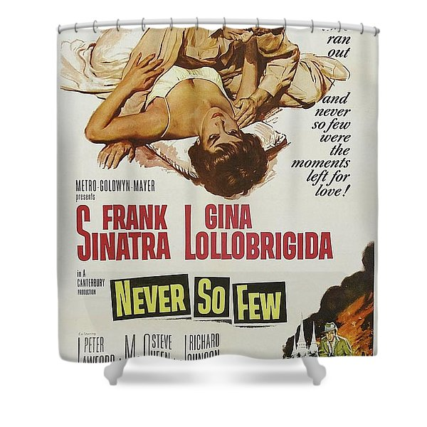 Vintage Classic Movie Posters, Never So Few Shower Curtain