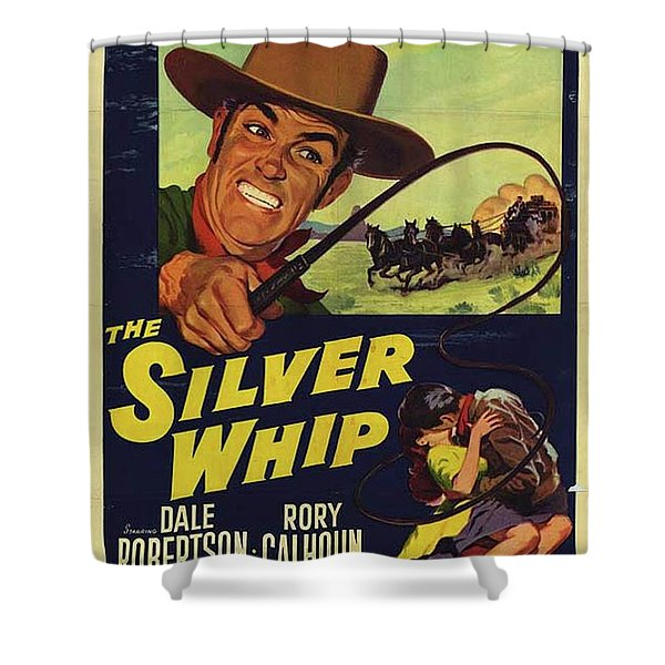 Vintage Movie Posters, The Silver Whip Shower Curtain