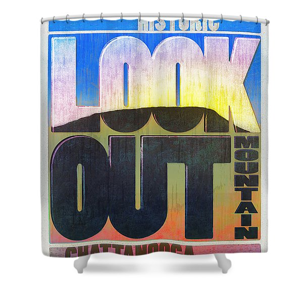 Visit Lookout Mountain Shower Curtain