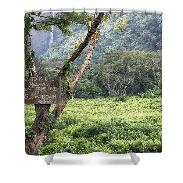 Waipio Valley Road Rules Shower Curtain