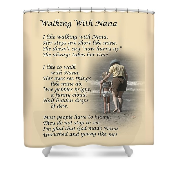 Walking With Nana Shower Curtain