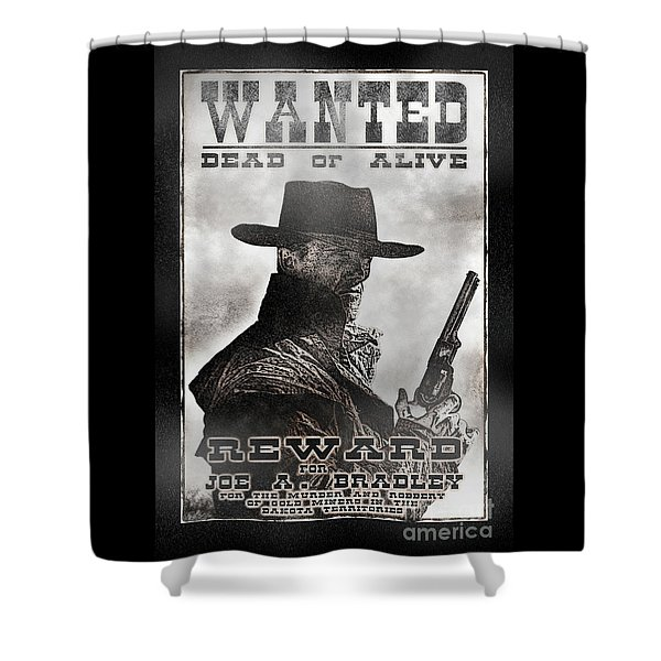 Wanted Poster Notorious Outlaw Shower Curtain