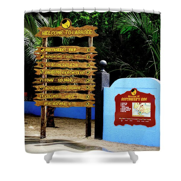 Welcome To Labadee Shower Curtain