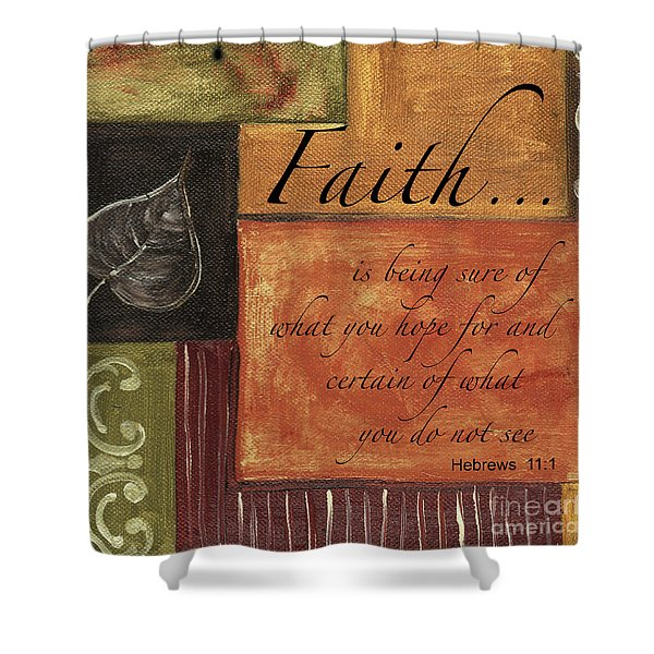 Words To Live By Faith Shower Curtain